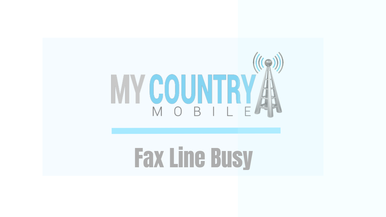 Fax Line Busy