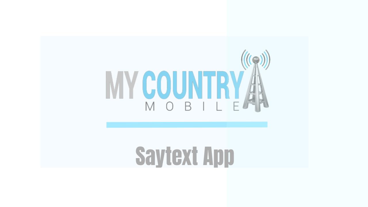 Saytext App