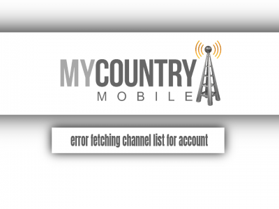 Error Fetching Channel List For Account