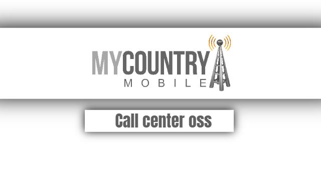 Call Center OSS