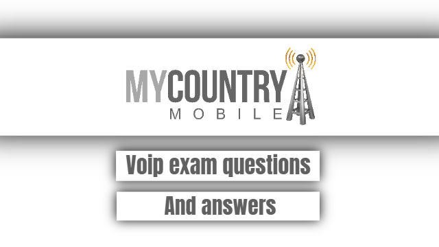 VoIP Exam Questions And Answers