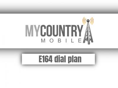 E164 Dial Plan