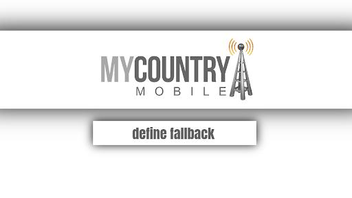 Define fallback