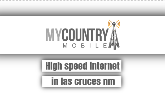 High Speed Internet In Las Cruces Nm