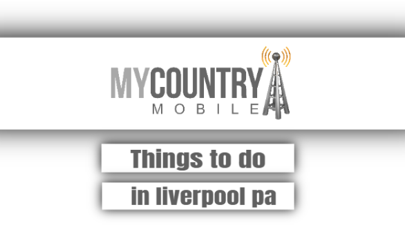 Things To Do In Liverpool Pa