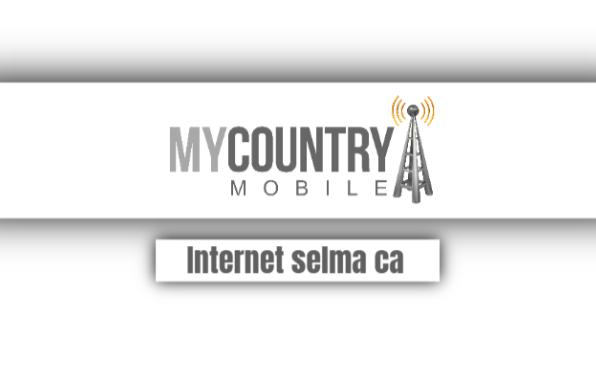 Internet Selma Ca