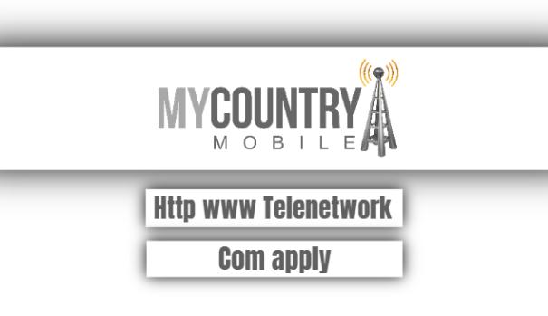 Http Www Telenetwork Com Apply