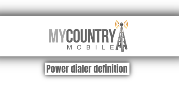 Power Dialer Definition