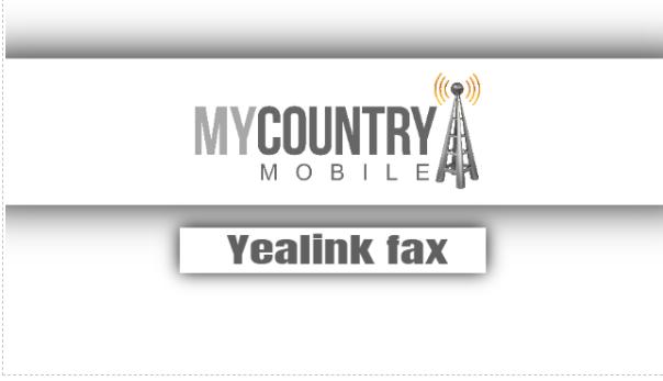 Yealink Fax