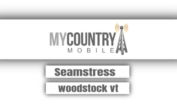 Seamstress Woodstock Vt