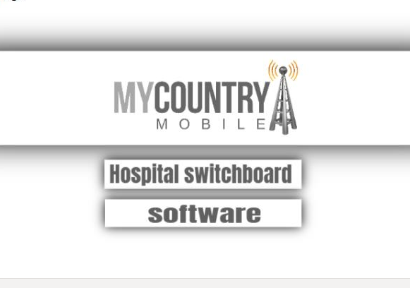 Hospital Switchboard Software