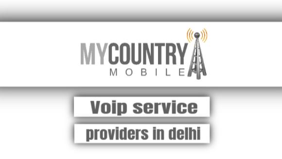 Voip Service Providers In Delhi