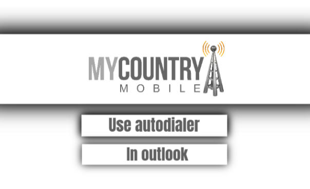 Use Autodialer In Outlook