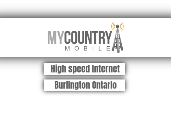 High Speed Internet Burlington Ontario
