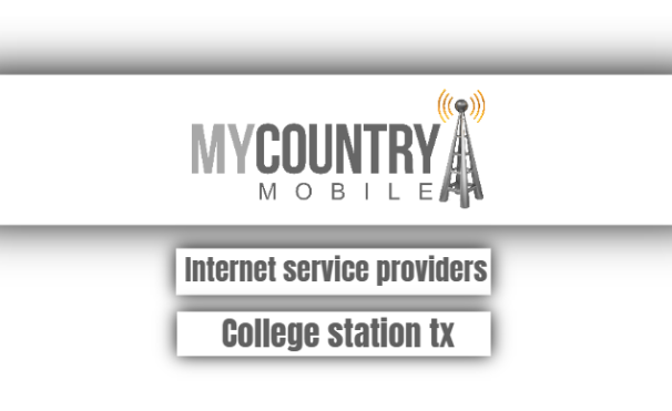 Internet Service Providers College Station Tx