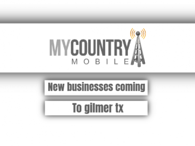 New Businesses Coming To Gilmer Tx