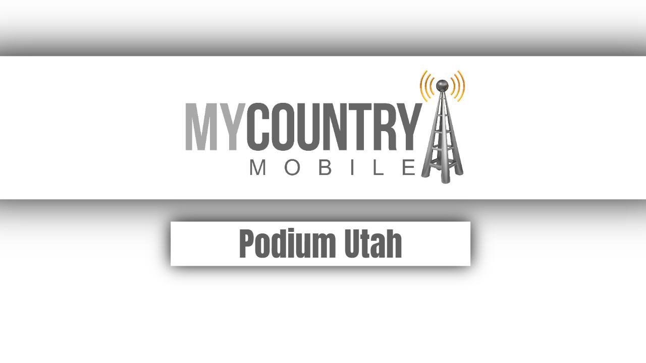 Podium Utah