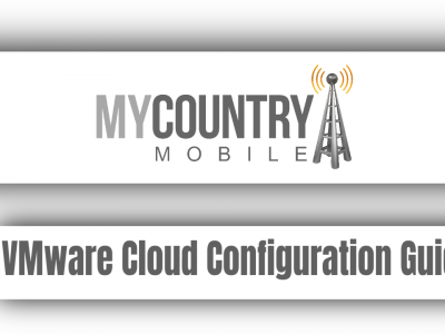 VMware Cloud Configuration Guide