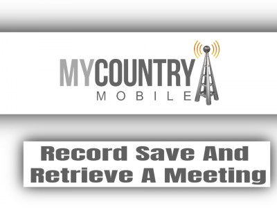 Record Save And Retrieve A Meeting