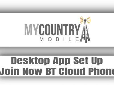 Desktop App Set Up Join Now BT Cloud Phone