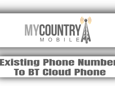 Existing Phone Number To BT Cloud Phone