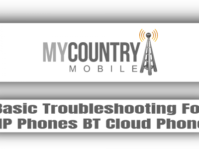 Basic Troubleshooting For IP Phones BT Cloud Phone