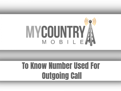 To Know Number Used For Outgoing Call