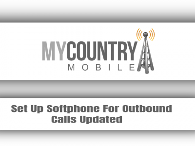 Set Up Softphone For Outbound Calls Updated