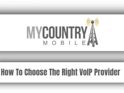 How To Choose The Right VoIP Provider
