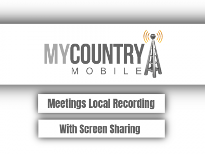 Meetings Local Recording With Screen Sharing