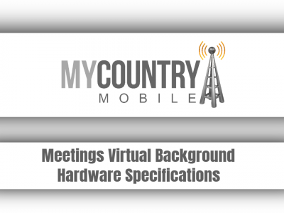 Meetings Virtual Background Hardware Specifications
