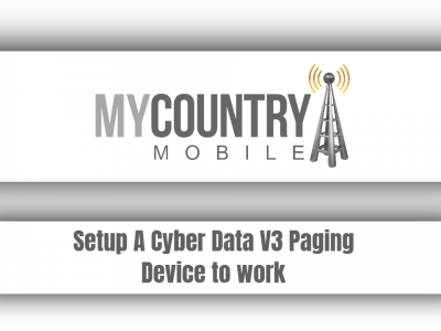 Setup A Cyber Data V3 Paging Device to work