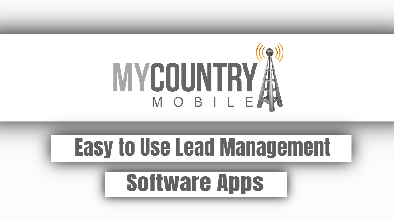 Easy to Use Lead Management Software Apps