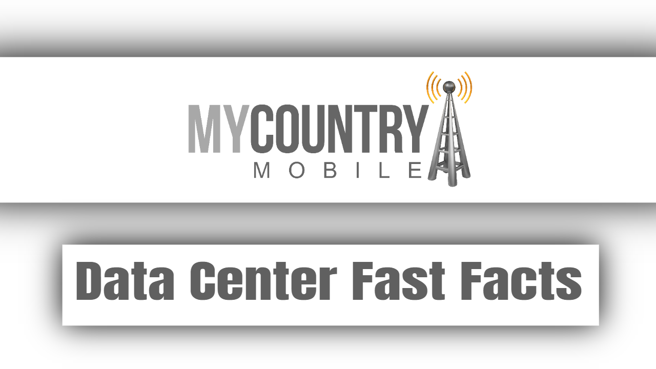 Data Center Fast Facts