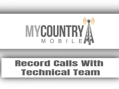 Record Calls With Technical Team