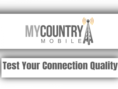 Test Your Connection Quality