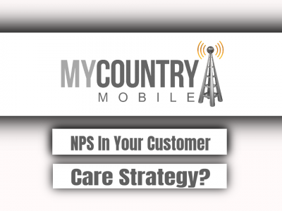 NPS In Your Customer Care Strategy