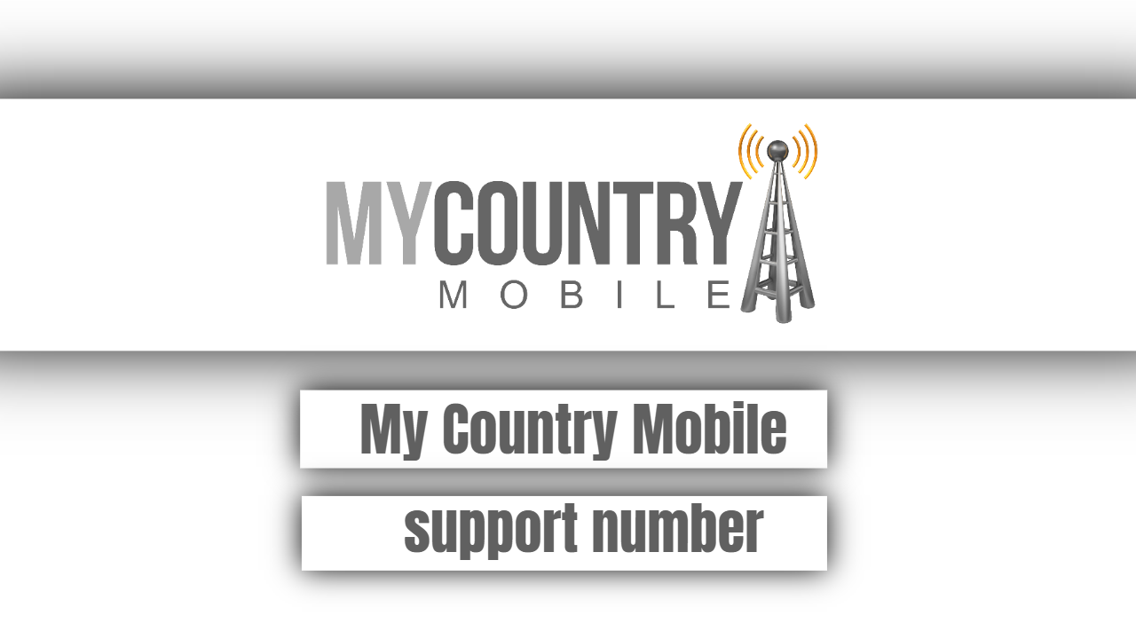 My Country Mobile support number