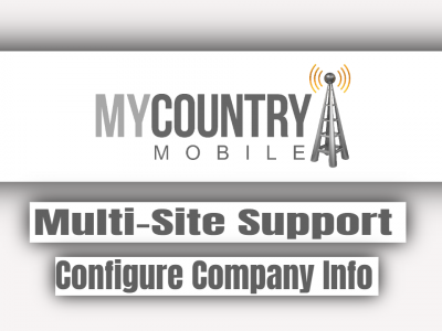 Multi-Site Support Configure Company Info