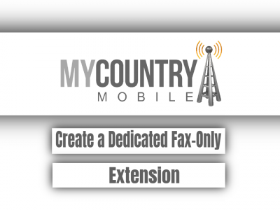 Create a Dedicated Fax-Only Extension