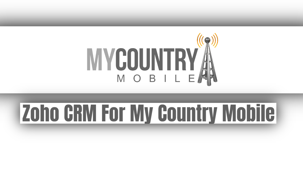 Zoho CRM For My Country Mobile