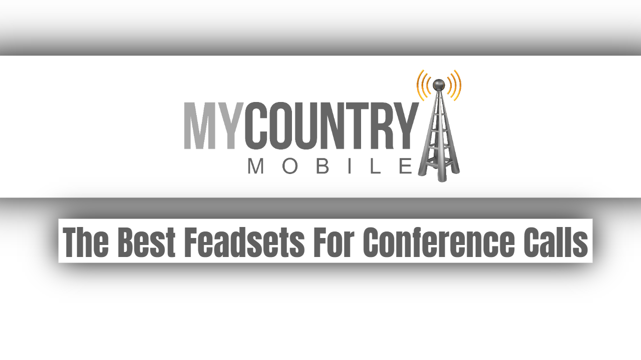 The Best Feadsets For Conference Calls