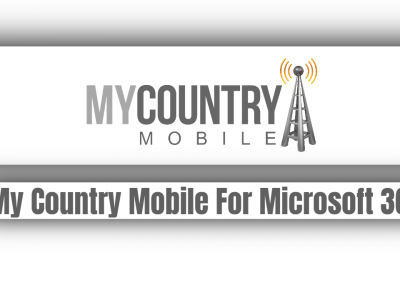 My Country Mobile For Microsoft 365