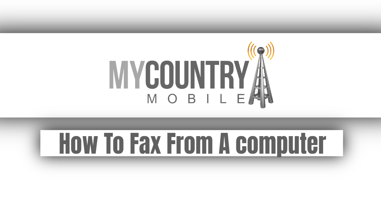 How To Fax From A Computer