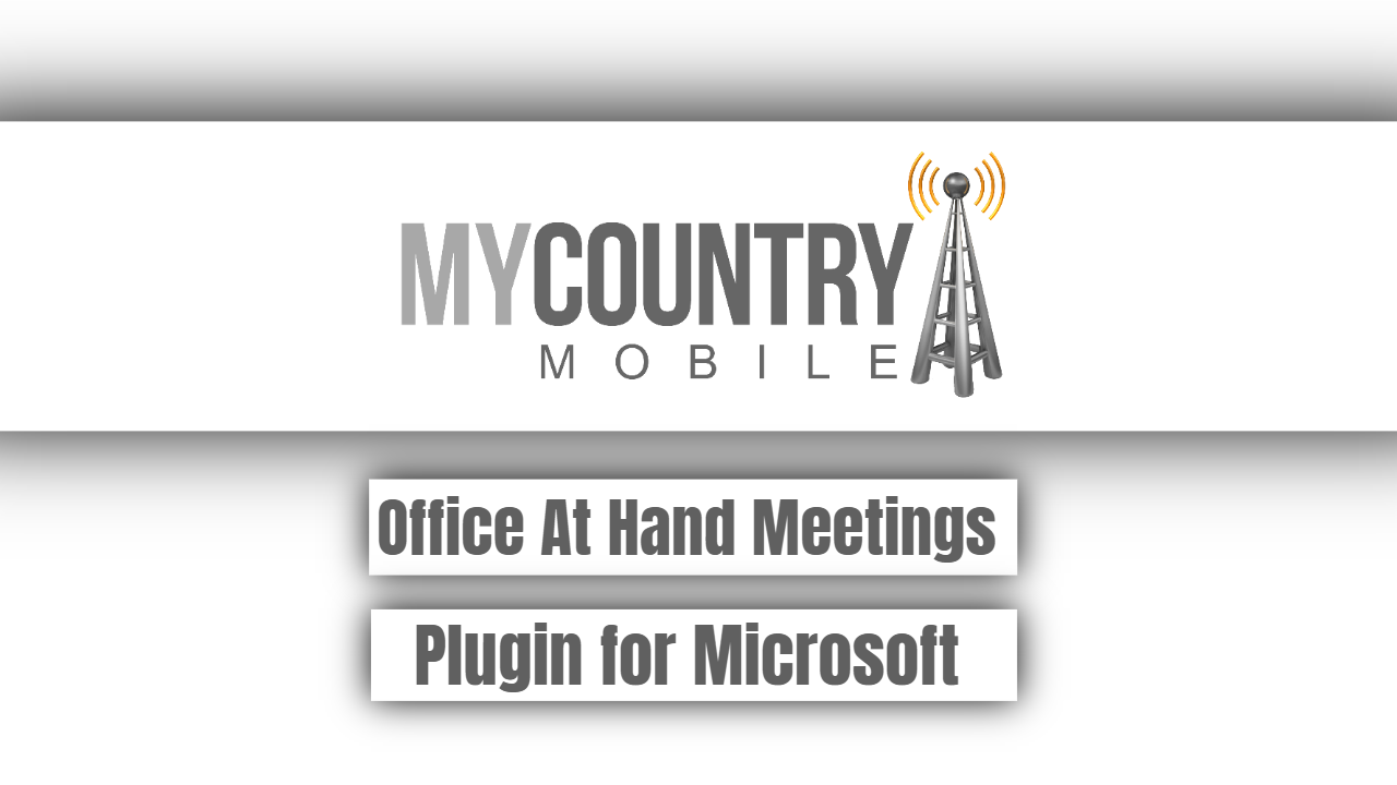 Office At Hand Meetings Plugin for Microsoft