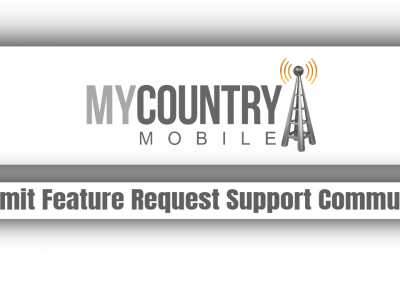 Submit Feature Request Support Community