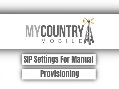 SIP Settings For Manual Provisioning