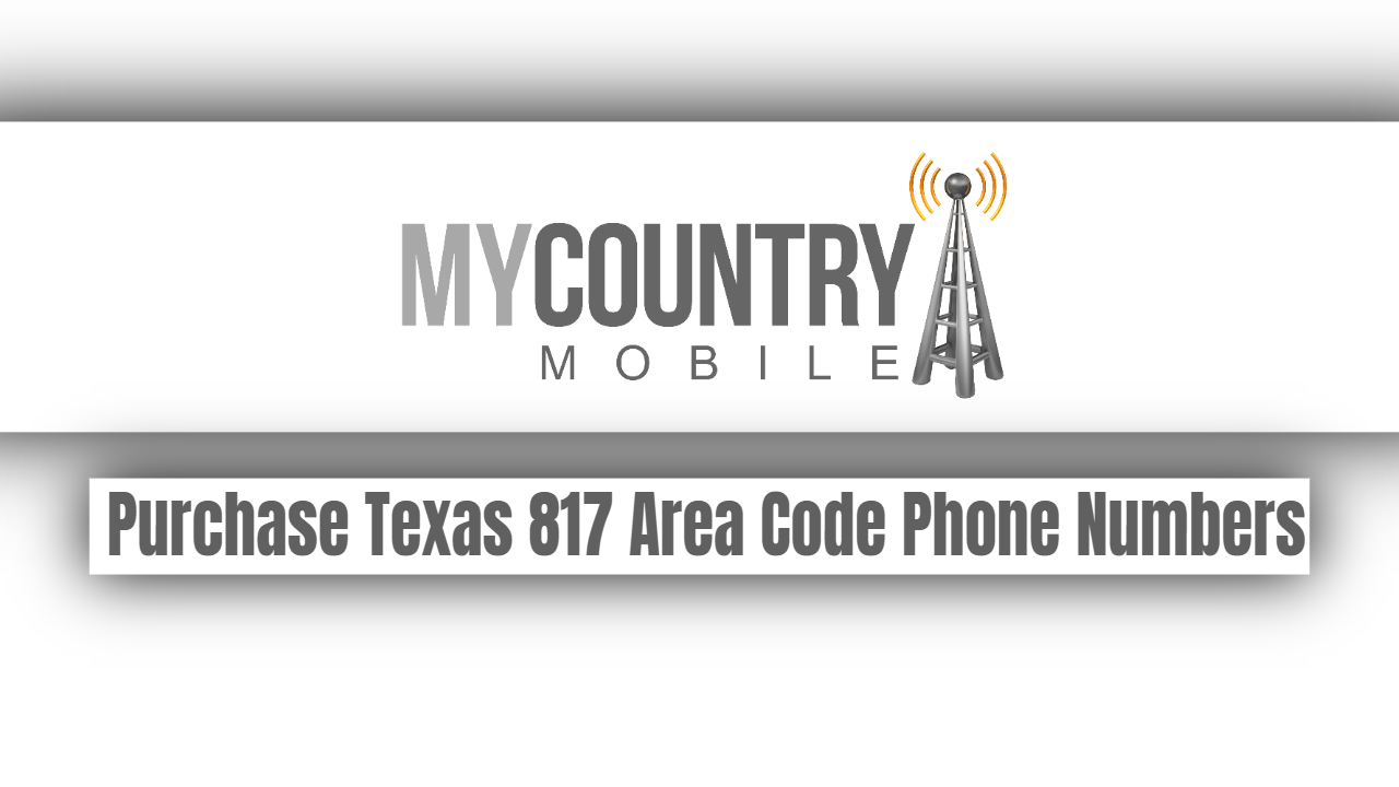 Purchase Texas 817 Area Code Phone Numbers