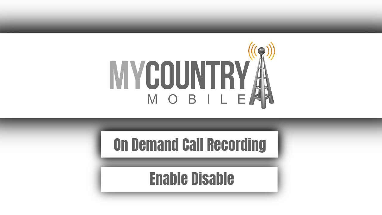 On Demand Call Recording Enable Disable