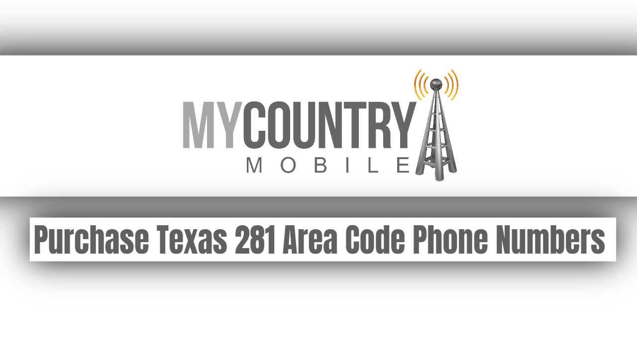 Purchase Texas 281 Area Code Phone Numbers